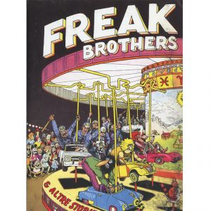 FREAK BROTHERS e altre storie